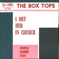 Box Tops: I Met Her In Church / People Gonna Talk