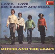 Mouse & The Traps: L.O.V.E. Love / Beg Borrow And Steal
