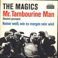 The Magics: Mr. Tambourine Man