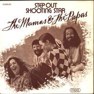 The Mamas & The Papas: Step Out / Shooting Star