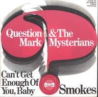 ? & The Mysterians: Can't Get Enough Of You, Baby