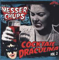 Messer Chups: Cocktail Draculina Vol. 2