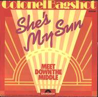 Colonel Bagshot: She's My Sun