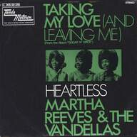 Martha Reeves & The Vandellas: Taking My Love (And Leaving Me) / Heartless