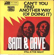 Sam & Dave: Can't You Find Another Way (Of Doing It)