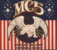 MC5: Kick Out The Jams Motherf*cker!