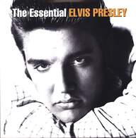 Elvis Presley: The Essential Elvis Presley