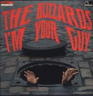 The Blizzards: I'm Your Guy
