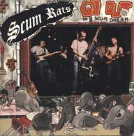 Scum Rats: Go Out In A Scum Dream