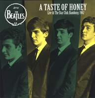 The Beatles: A Taste Of Honey - Live At The Star Club, Hamburg 1962