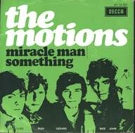 The Motions: Miracle Man / Something