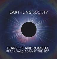 Earthling Society: Tears Of Andromeda - Black Sails Against The Sky