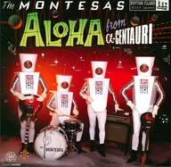 The Montesas: Aloha From α-Centauri