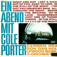 Carmen Dragon / The Hollywood Bowl Symphony Orchestra: Ein Abend Mit Cole Porter