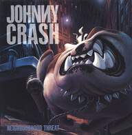 Johnny Crash (2): Neighbourhood Threat