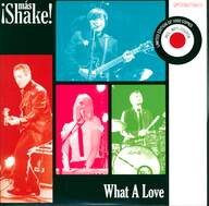¡Más Shake!: What A Love