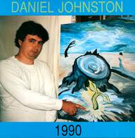 Daniel Johnston: 1990