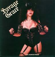 Savage Grace: The Dominatress