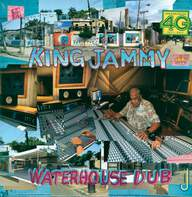 King Jammy: Waterhouse Dub