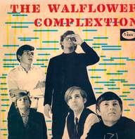 The Walflower Complextion: The Walflower Complextion / When I'm Fár From You