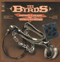The Byrds: Sweetheart Of The Rodeo / The Notorious Byrd Brothers