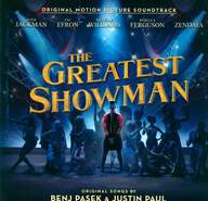 Various / Benj Pasek / Justin Paul (5): The Greatest Showman (Original Motion Picture Soundtrack)