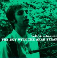 Belle & Sebastian: The Boy With The Arab Strap