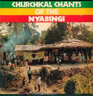 Various: Churchical Chants Of The Nyabingi