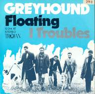 Greyhound (4): Floating