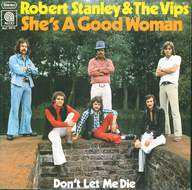 Robert Stanley & The Vips: She's A Good Woman