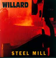 Willard: Steel Mill