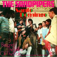 The Sandpipers: Santo Domingo / Beyond The Valley Of The Dolls