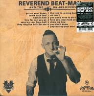 Reverend Beat-Man And The Un-Believers / Reverend Beat-Man: Get On Your Knees