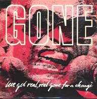 Gone (2): Let's Get Real, Real Gone For A Change