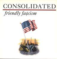 Consolidated: Friendly Fa$cism
