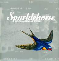Sparklehorse: Good Morning Spider