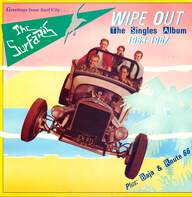 The Surfaris: Wipe Out (The Singles Album 1963-1967)