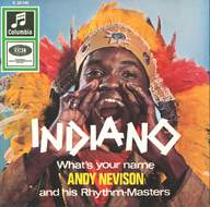 Andy Nevison & The Rhythm Masters: Indiano