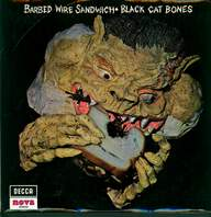 Black Cat Bones: Barbed Wire Sandwich