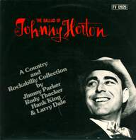 Various: Johnny Horton - A Country and Rockabilly Collection by Jimmy Parker, Rudy Thacker, Hank King & Larry Dale