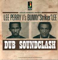 Lee Perry / Bunny Lee: Dub Soundclash