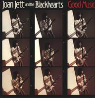 Joan Jett & The Blackhearts: Good Music