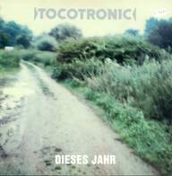 Tocotronic: Dieses Jahr