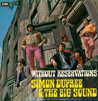 Simon Dupree And The Big Sound: Without Reservations