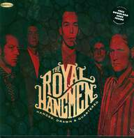 The Royal Hangmen: Hanged, Drawn & Quartered