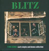 Blitz (3): Time Bomb Early Singles And Demos Collection