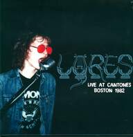 Lyres: Live At Cantones, Boston 1982