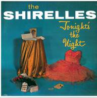 The Shirelles: Tonight's The Night