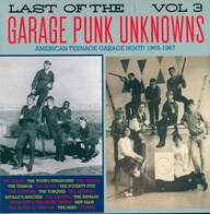 Various: Last Of The Garage Punk Unknowns Vol.3