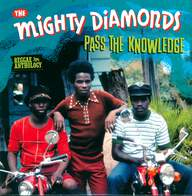 The Mighty Diamonds: Pass The Knowledge